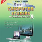 ESSENTIAL COMPUTER STUDIES FOR PRY 3
